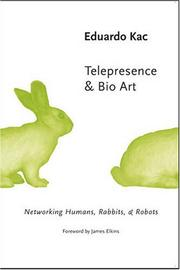 Cover of: Telepresence and Bio Art | Eduardo Kac