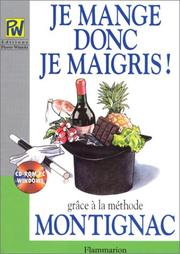 Cover of: Je mange donc je maigris!