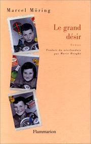 Cover of: Le grand désir