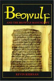 Beowulf and the Beowulf manuscript by Kevin S. Kiernan