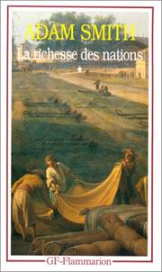 Cover of: La Richesse des nations. Tome I