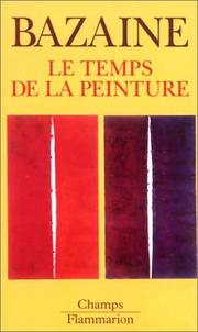 Cover of: Le temps de la peinture, 1938-1989