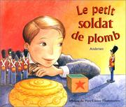 Cover of: Le petit soldat de plomb