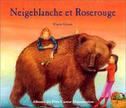 Cover of: Neigeblanche et Roserouge