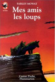 Cover of: Mes amis les loups