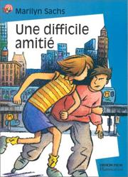 Cover of: Une difficile amitié