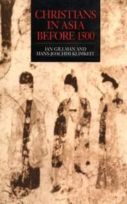 Cover of: Christians in Asia before 1500 | Ian Gillman