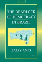 Cover of: The Deadlock of Democracy in Brazil (Interests, Identities, and Institutions in Comparative Politics)