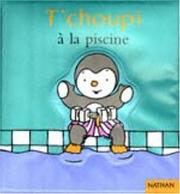 Cover of: T'choupi à la piscine