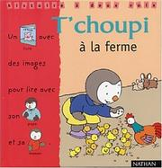 Cover of: T'choupi à la ferme