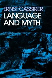 Cover of: Language and Myth | Ernst Cassirer