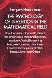 Cover of: The psychology of invention in the mathematical field