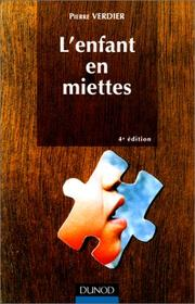 Cover of: L' enfant en miettes