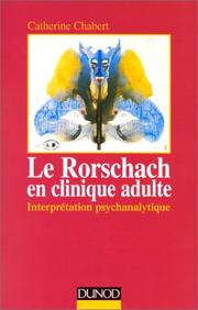 Cover of: Le Rorschach en clinique adulte