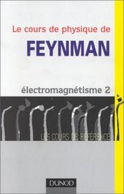 Le Cours de physique de Feynman by Richard Phillips Feynman