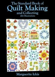 Cover of: The standard book of quilt making and collecting