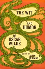 Cover of: The wit and humor of Oscar Wilde