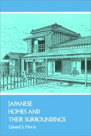 Japanese homes and their surroundings by Edward Sylvester Morse