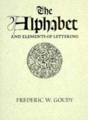 Cover of: The alphabet and Elements of lettering