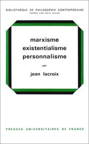 Cover of: Marxisme, Existentialism, Personnalisme