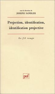 Cover of: Projection, identification, identification projective