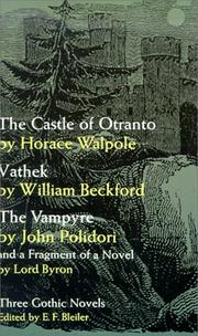 Cover of: Three Gothic Novels: The Castle of Otranto; Vathek; Frankenstein (English Library)
