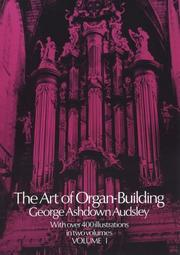Cover of: Art of Organ Building (Volume 1 of 2)
