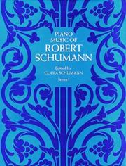 Cover of: Piano Music of Robert Schumann, Series I