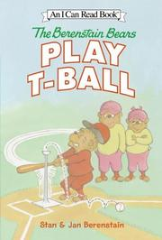 Cover of: The Berenstain Bears play t-ball | Stan Berenstain