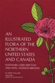 Cover of: An illustrated flora of the northern United States and Canada | Nathaniel Britton