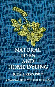 Cover of: Natural dyes and home dyeing (formerly titled: Natural dyes in the United States)