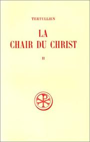 Cover of: La chair du Christ, tome 2