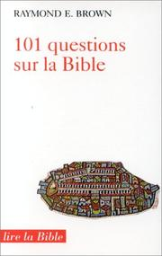 Cover of: 101 questions sur la Bible