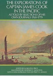 Cover of: The explorations of Captain James Cook in the Pacific, as told by selections of his own journals, 1768-1779