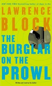 Cover of: The Burglar on the Prowl (Block, Lawrence (Spoken Word)) | Lawrence Block