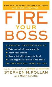Cover of: Fire Your Boss | Stephen M. Pollan
