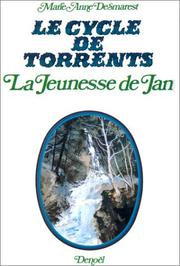 Cover of: Le Cycle de Torrents, tome 1: La Jeunesse de Jan