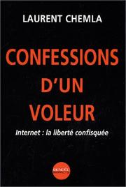 Cover of: Confessions d'un voleur  | Laurent Chemla