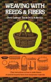 Cover of: Weaving with reeds and fibers | Osma Gallinger Tod