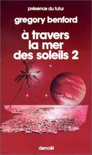 Cover of: A travers la mer des soleils, tome 2