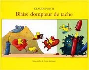 Cover of: Blaise dompteur de tache