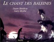 Le Chant DES Baleines by Dyan Sheldon