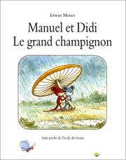 Cover of: Manuel et Did. Le Grand Champignon