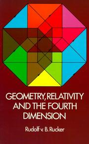 Cover of: Geometry, relativity, and the fourth dimension