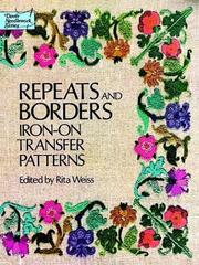 Cover of: Repeats and Borders Iron-on Transfer Patterns