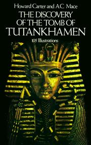 The Discovery of the Tomb of Tutankhamen by Carter, Howard