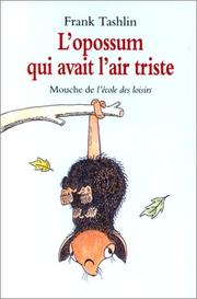 Cover of: L'Opossum qui avait l'air triste