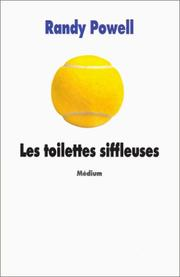 Cover of: Les toilettes siffleuses