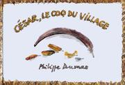 Cover of: César, le coq du village