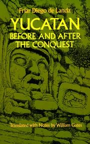 Cover of: Yucatan before and after the conquest